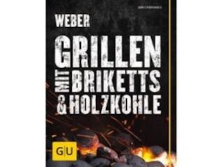 Weber Webers Grillen mit Briketts -