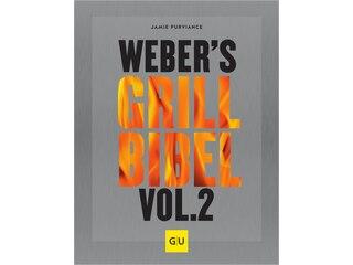 Weber Weber's Grill-Bibel Volume 2 -